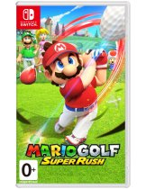 Диск Mario Golf: Super Rush [Switch]